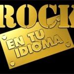 Rock en tu idioma y viaje musical (rock de los 80's)